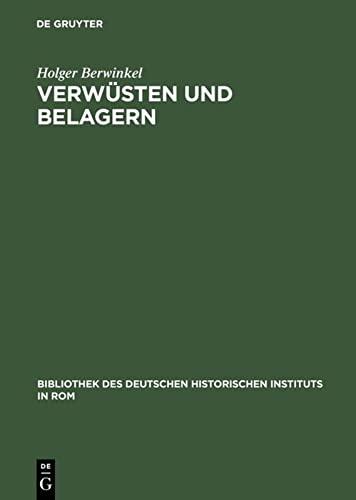 9783484821149: Verwüsten und Belagern: Friedrich Barbarossas Krieg gegen Mailand (1158-1162) (Bibliothek Des Deutschen Historischen Instituts in ROM)