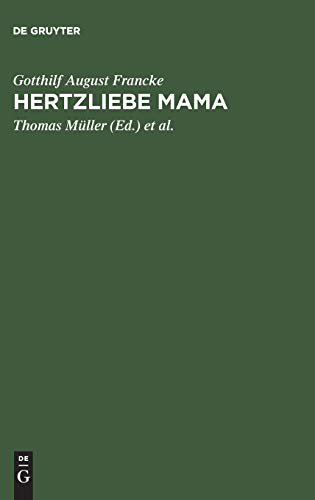 9783484842007: Hertzliebe Mama: Briefe Aus Jenaer Studientagen 1719-1720 (German Edition)