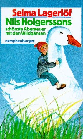 9783485001717: Nils Holgerssons schönste Abenteuer mit den Wildgänsen
