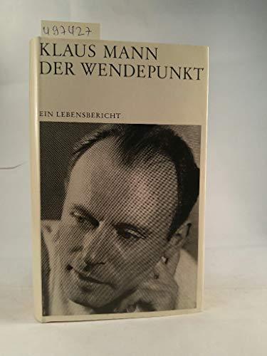 9783485001953: Der Wendepunkt. Ein Lebensbericht.