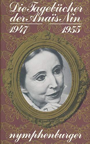 9783485003452: Die Tagebucher Der Anais Nin, 1947 - 1955