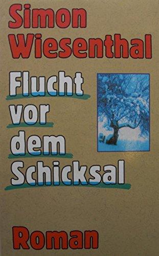 9783485005463: Flucht vor dem Schicksal: Roman (German Edition)