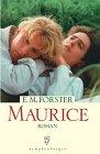 Maurice. Roman. Aus dem Englischen von Nils-Henning: Forster, E. M.