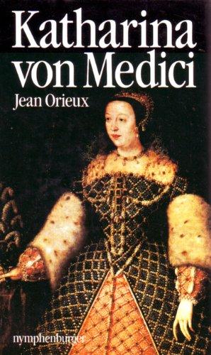 9783485005883: Katharina von Medici oder die schwarze Königin