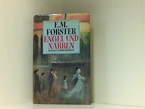 Engel und Narren: Forster, Edward M: