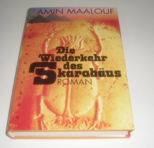 9783485006804: Die Wiederkehr des Skarabäus