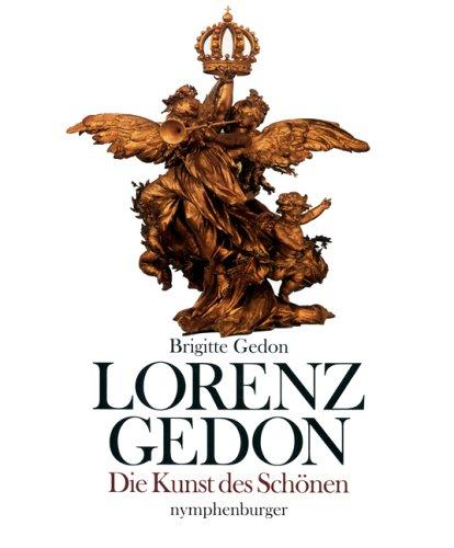 Lorenz Gedon Die Kunst des Schönen - Gedon, Brigitte und Franz von Bayern