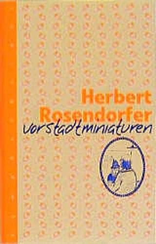 Vorstadtminiaturen: Herbert Rosendorfer