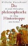 9783485008631: Die philosophische Hintertreppe. 34 große Philosophen im Alltag und Denken.