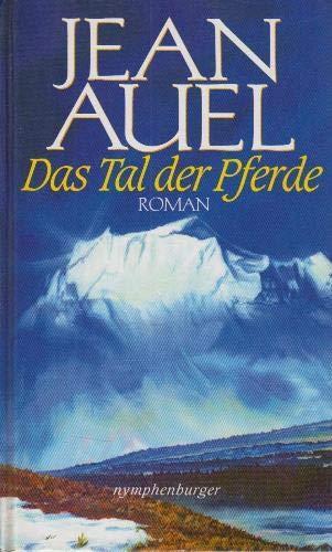 Das Tal der Pferde (3485009474) by Jean Auel