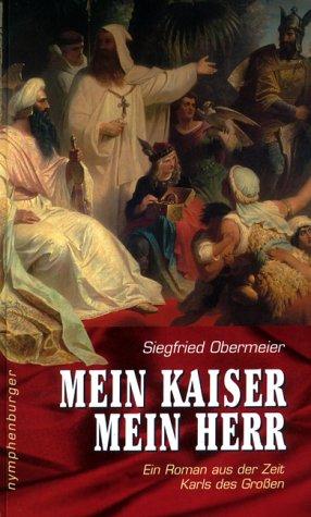 9783485010351: Mein Kaiser, mein Herr.