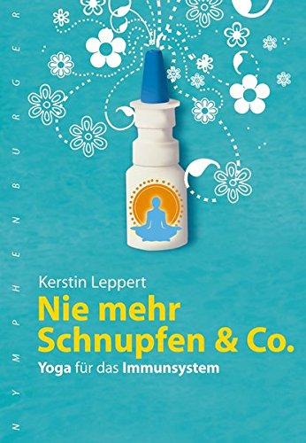 9783485011945: Nie mehr Schnupfen & Co: Yoga für das Immunsystem