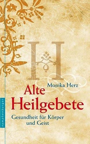 9783485013192: Alte Heilgebete