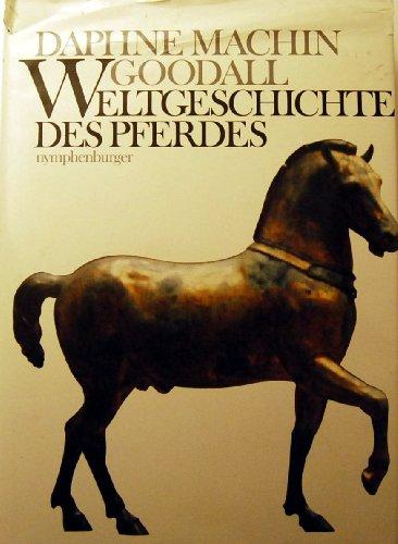 9783485017848: Weltgeschichte Des Pferdes