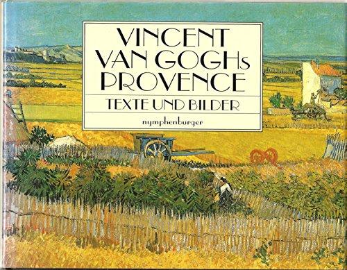 9783485018159: Vincent van Goghs Provence. Bilder und Briefe