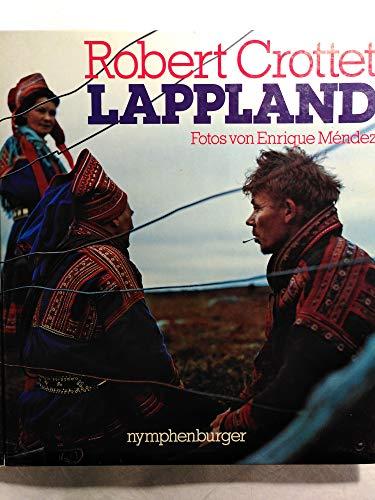 Lappland: Crottet, Robert und