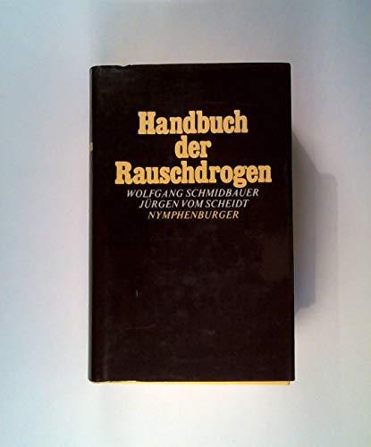 9783485018562: Handbuch der Rauschdrogen