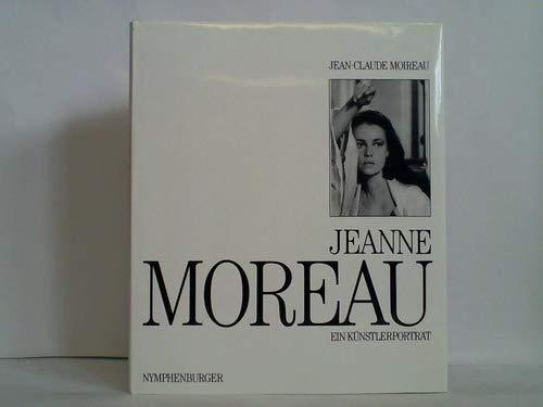 Jeanne Moreau - Moireau, Jean-Claude
