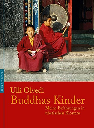 9783485028059: Buddhas Kinder: Meine Erfahrungen in tibetischen Klöstern