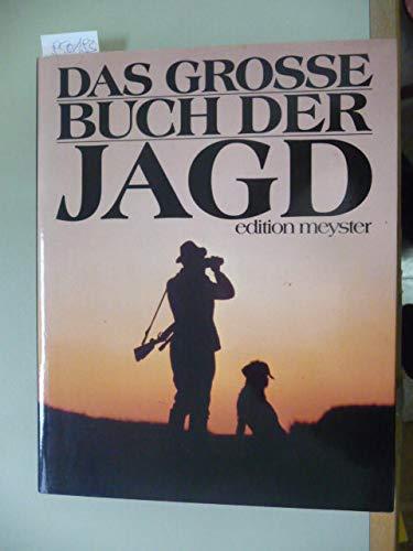 9783485041034: Das grosse Buch der Jagd