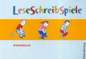 9783486000726: LeseSchreibSpiele zur Vorbereitung auf den Schriftspracherwerb für Kindergarten und Grundschule. Arbeitsblock