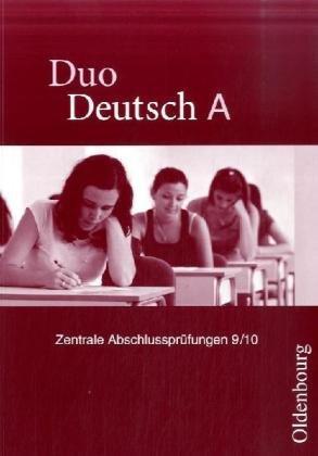 9783486003994: Duo Deutsch A Zentrale Abschlussarbeiten 9/10