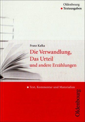 9783486006049: Die Verwandlung, Das Urteil und andere Erzählungen: Text, Kommentar und Materialien