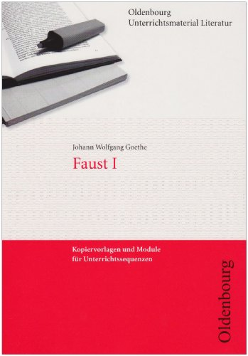 9783486006124: Faust I: Kopiervorlagen und Module für Unterrichtssequenzen