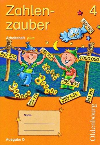 9783486006858: Zahlenzauber 4. Arbeitsheft plus. F�r alle Bundesl�nder au�er Bayern: Mathematik f�r Grundschulen. Selbstst�ndiges �ben in stark heterogenen Klassen