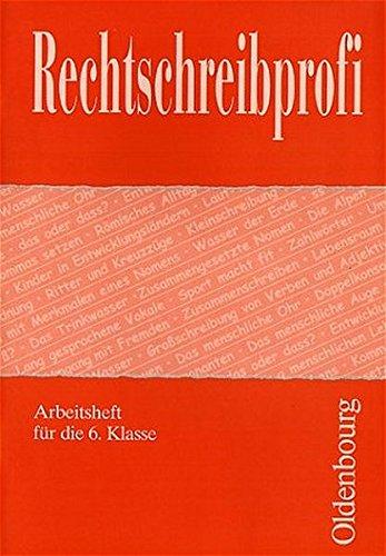 9783486020571: Rechtschreibprofi. Arbeitsheft 6.