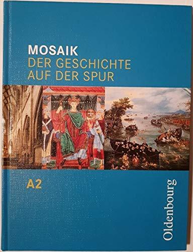 Mosaik - Ausgabe A. Der Geschichte auf: Joachim Cornelissen, Christoph