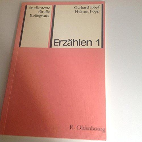 ERZÄHLEN 1 (Erzaehltheorie; ERZÄHLEN 2 (Kurzprosa); ERZÄHLEN 3 (Roman): Koepf, ...