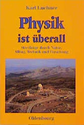 Physik ist überall: Karl Luchner