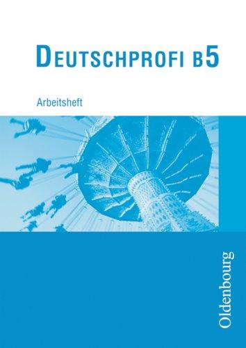 9783486100150: DeutschProfi B 5. Arbeitsheft.
