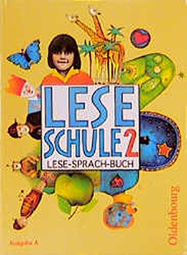 9783486145021: Leseschule, Lese-Sprach-Buch, Ausgabe A, neue Rechtschreibung, Schülerbuch, 2. Schuljahr