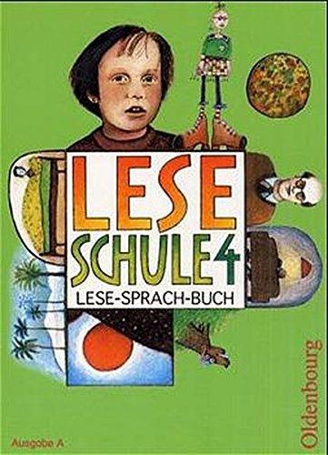 9783486145045: Leseschule. 4. Schuljahr. Schülerbuch. Ausgabe A: Ein Lese-Sprach-Buch