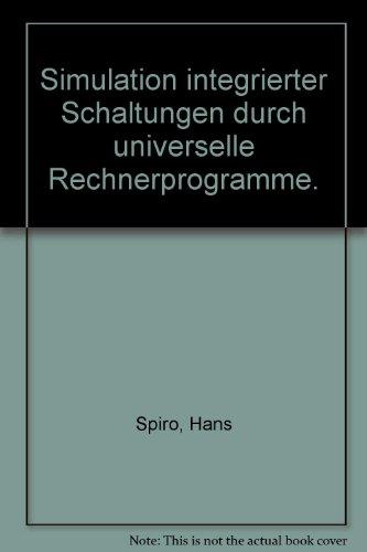 9783486200423: Simulation integrierter Schaltungen durch universelle Rechnerprogramme.