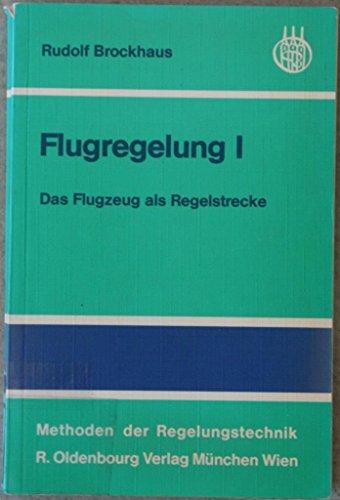 9783486205015: Flugregelung (Methoden der Regelungstechnik)