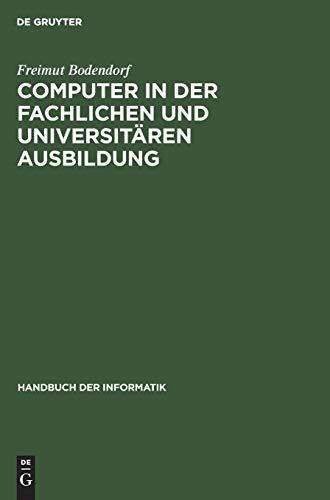 9783486206975: Computer in der fachlichen und universit�ren Ausbildung, Bd 15.1