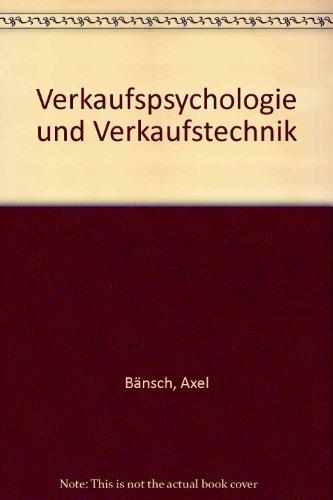 9783486207644: Verkaufspsychologie und Verkaufstechnik