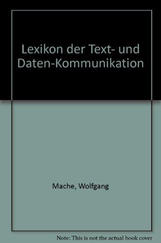 9783486219296: Lexikon der Text- und Daten-Kommunikation (German Edition)
