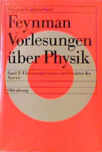 9783486220582: Feynman Vorlesungen über Physik, 3 Bde., Bd.2, Hauptsächlich Elektromagnetismus und Struktur der Materie