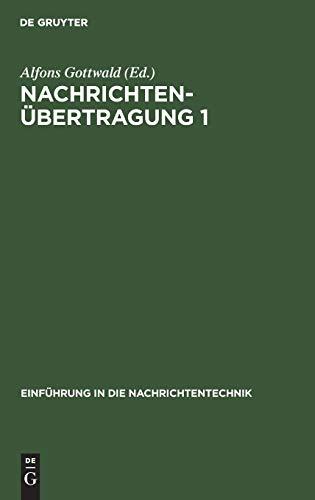Nachrichtenübertragung 1. System- und Informationstheorie. - Schwarz, Robert