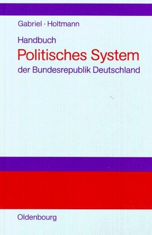 9783486224566: Handbuch Politisches System der Bundesrepublik Deutschland