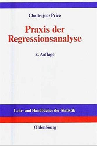 9783486229202: Praxis der Regressionsanalyse.