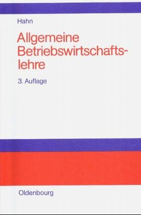Allgemeine Betriebswirtschaftslehre: Hahn: