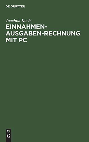 9783486229707: Einnahmen - Ausgaben- Rechnung mit PC. Gewinnermittlung für Nicht- Buchführende.