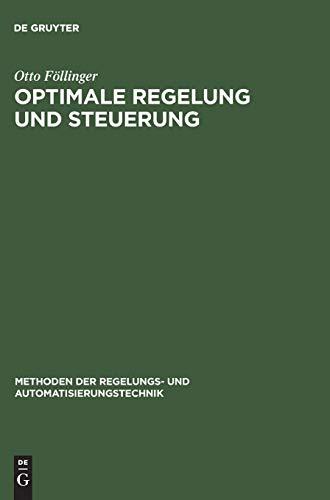 9783486231168: Optimale Regelung und Steuerung (Methoden Der Regelungs- Und Automatisierungstechnik)