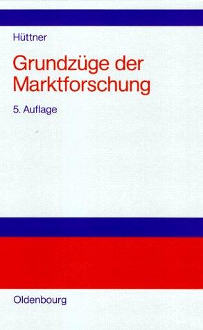 9783486234787: Grundzüge der Marktforschung