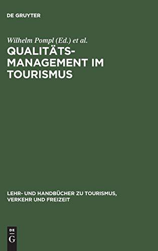 Qualitätsmanagement im Tourismus: Axel Dreyer